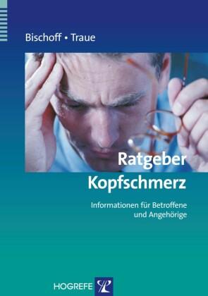 Ratgeber Kopfschmerz: Informationen für Betroffene und Angehörige