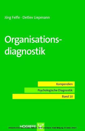 Organisationsdiagnostik (Reihe: Kompendien Psychologische Diagnostik, Bd. 10)
