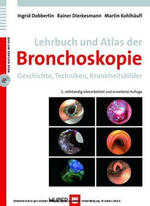 Dobbertin: Lehrbuch und Atlas der Bronchoskopie, 2. Auflage