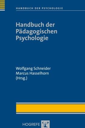 Handbuch der Pädagogischen Psychologie (Handbuch der Psychologie, Bd. 10)
