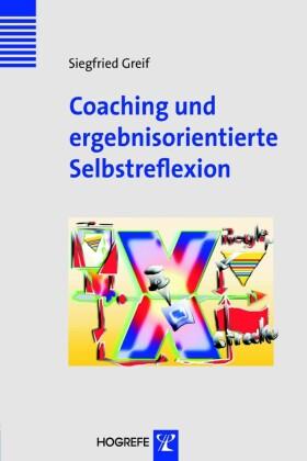 Coaching und selbstorientierte Selbstreflexion (Innovatives Management)