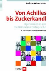 Von Achilles bis Zuckerkandl