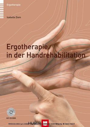 Ergotherapie in der Handrehabilitation