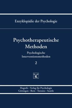 Psychotherapeutische Methoden (Enzyklopädie der Psychologie : Themenbereich B : Ser. 3 ; Bd. 2)
