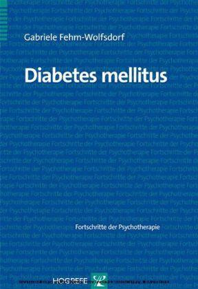 Diabetes mellitus. (Fortschritte der Psychotherapie, Band 36)