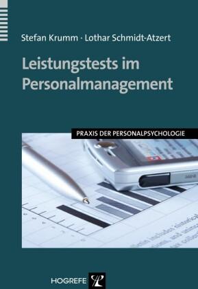 Leistungstests im Personalmanagement. (Praxis der Personalpsychologie, Band 19)