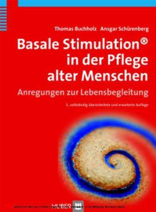 Basale Stimulation in der Pflege alter Menschen