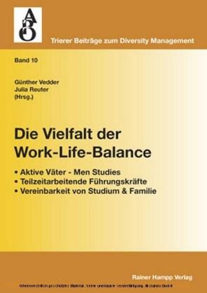 Die Vielfalt der Work-Life-Balance
