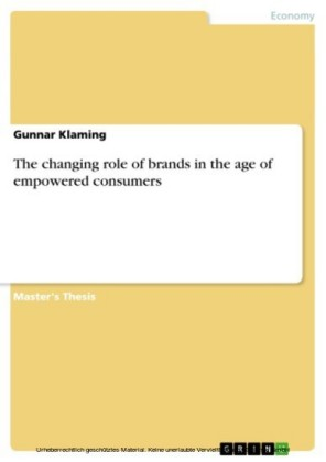 The changing role of brands in the age of empowered consumers