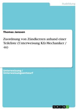 Zuordnung von Zündkerzen anhand einer Teileliste (Unterweisung Kfz-Mechaniker / -in)
