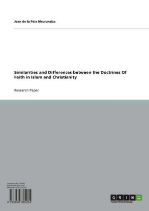 Similarities and Differences between the Doctrines Of Faith in Islam and Christianity
