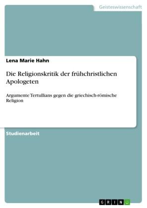 Die Religionskritik der frühchristlichen Apologeten