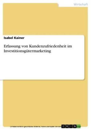 Erfassung von Kundenzufriedenheit im Investitionsgütermarketing