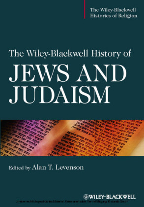 The Wiley-Blackwell History of Jews and Judaism