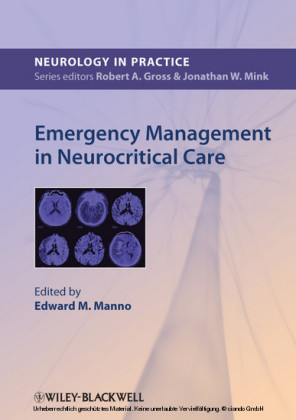 Emergency Management in Neurocritical Care