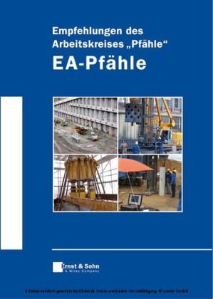 Empfehlungen des Arbeitskreises 'Pfähle' - EA-Pfähle