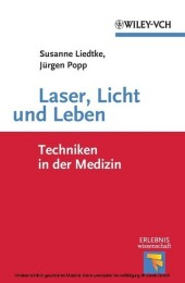 Laser, Licht und Leben