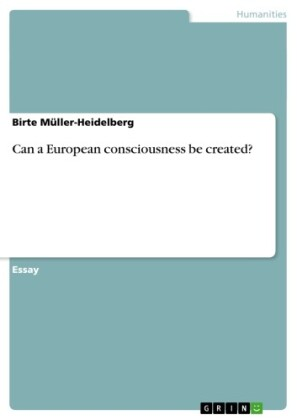 Can a European consciousness be created?