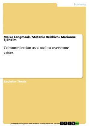 Communication as a tool to overcome crises