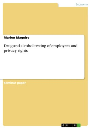 Drug and alcohol testing of employees and privacy rights