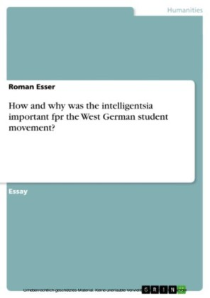 How and why was the intelligentsia important fpr the West German student movement?