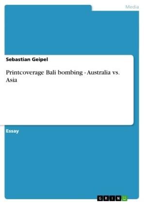 Printcoverage Bali bombing - Australia vs. Asia