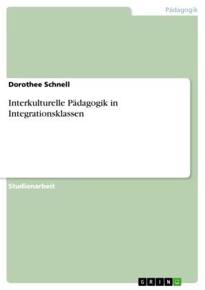 Interkulturelle Pädagogik in Integrationsklassen