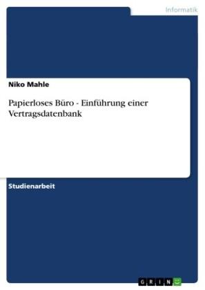 Papierloses Büro - Einführung einer Vertragsdatenbank