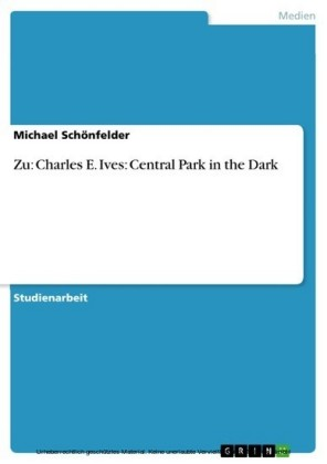 Zu: Charles E. Ives: Central Park in the Dark