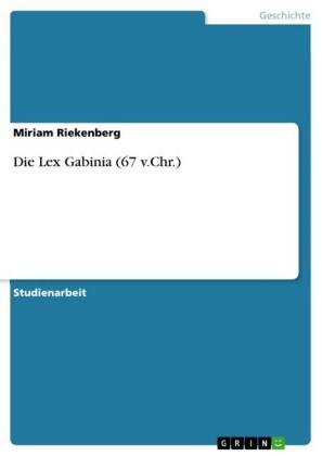 Die Lex Gabinia (67 v.Chr.)
