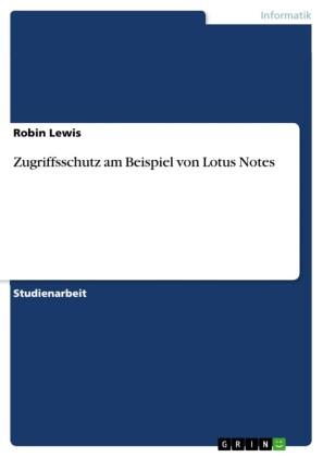 Zugriffsschutz am Beispiel von Lotus Notes