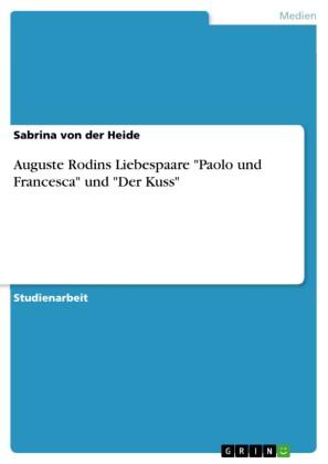 Auguste Rodin - Paolo und Francesca - Der Kuss