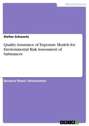 Quality Assurance of Exposure Models for Environmental Risk Assessment of Substances
