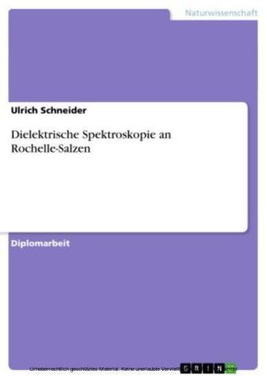 Dielektrische Spektroskopie an Rochelle-Salzen