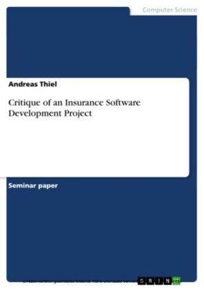 Critique of an Insurance Software Development Project