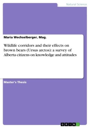 Wildlife corridors and their effects on brown bears (Ursus arctos): a survey of Alberta citizens on knowledge and attitudes