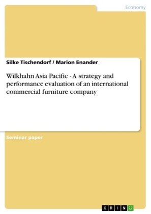 Wilkhahn Asia Pacific - A strategy and performance evaluation of an international commercial furniture company