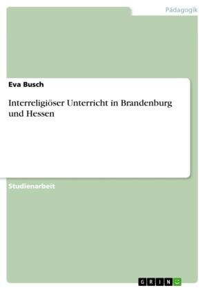 Interreligiöser Unterricht in Brandenburg und Hessen