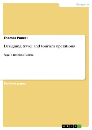 Designing travel and tourism operations