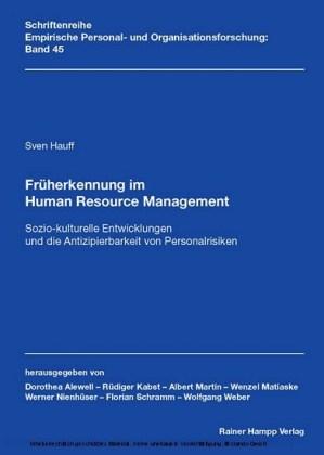 Früherkennung im Human Resource Management: Sozio-kulturelle Entwicklungen und die Antizipierbarkeit von Personalrisiken
