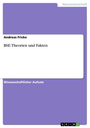 BSE: Theorien und Fakten