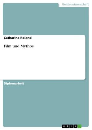 Film und Mythos