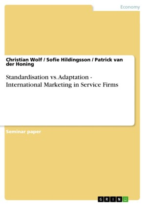 Standardisation vs. Adaptation - International Marketing in Service Firms