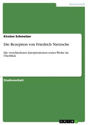 Die Rezeption von Friedrich Nietzsche