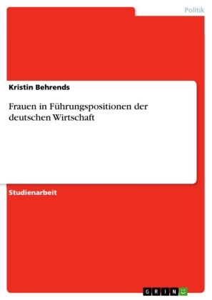 Frauen in Führungspositionen der deutschen Wirtschaft