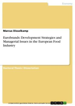 Eurobrands: Development Strategies and Managerial Issues in the European Food Industry