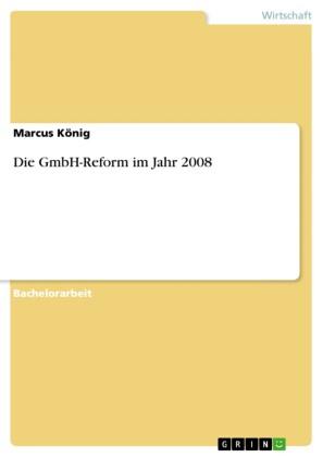Die GmbH-Reform im Jahr 2008