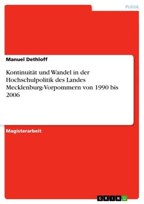Kontinuität und Wandel in der Hochschulpolitik des Landes Mecklenburg-Vorpommern von 1990 bis 2006