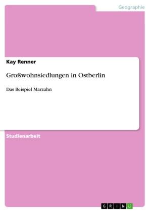 Großwohnsiedlungen in Ostberlin