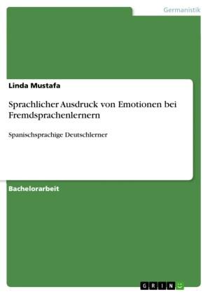 Sprachlicher Ausdruck von Emotionen bei Fremdsprachenlernern